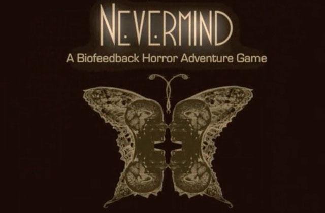 Nevermind, le jeu qui sait quand vous avez peur