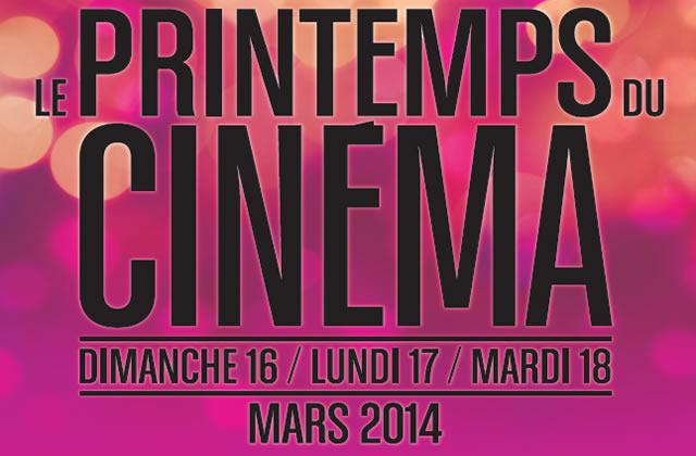Le Printemps du Cinéma 2014, c'est du 16 au 18 mars !
