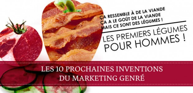 Les 10 prochaines inventions du marketing genré