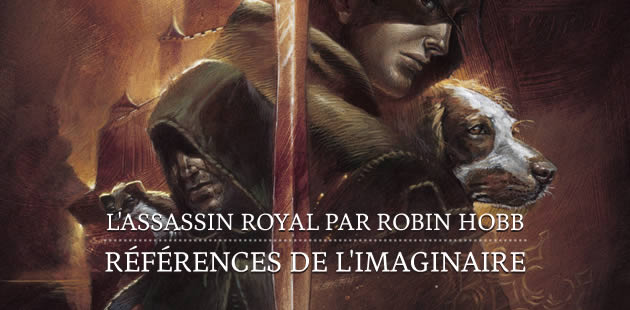 L'Assassin Royal par Robin Hobb — Références de l'Imaginaire