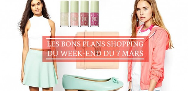Les bons plans shopping du week-end du 7 mars