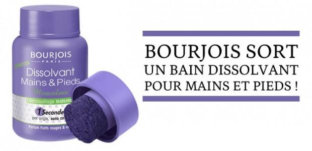 Bourjois sort un bain dissolvant pour mains et pieds !
