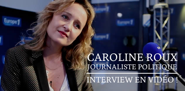 Caroline Roux, journaliste politique — Interview en vidéo !