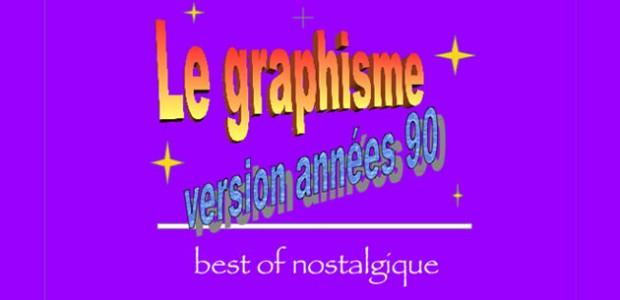 Le graphisme version années 90 : best of nostalgique