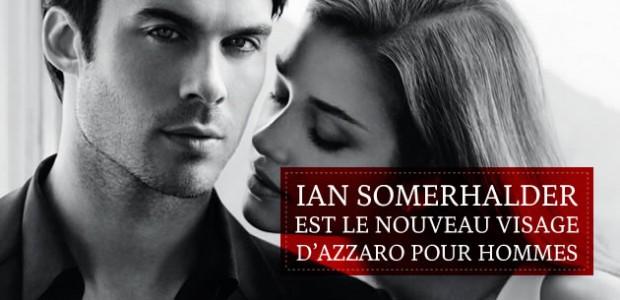 Ian Somerhalder est le nouveau visage d'Azzaro pour hommes
