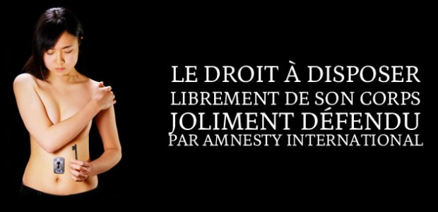 Le droit à disposer de son corps joliment défendu par Amnesty International