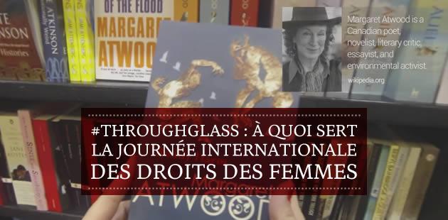 #ThroughGlass rappelle à quoi sert la journée internationale des droits des femmes