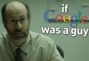 Lien permanent vers If Google was a guy 2, une vidéo très drôle par CollegeHumor