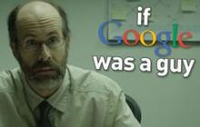If Google was a guy 2, une vidéo très drôle par CollegeHumor