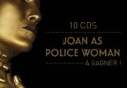 10 albums de Joan As Police Woman à gagner !