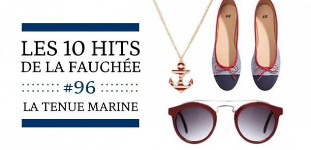Les 10 hits de la fauchée #96 : La tenue marine