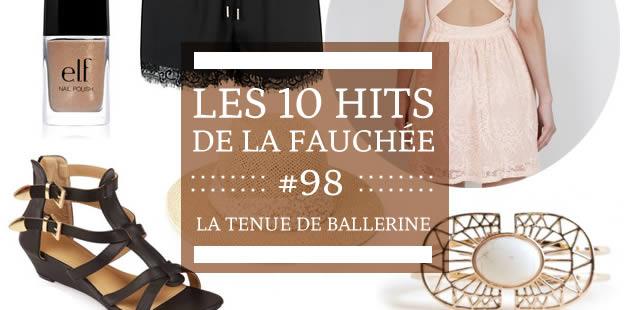 Les 10 Hits de la Fauchée #98 — La tenue de ballerine