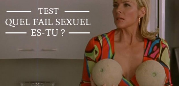 Test — Quel fail sexuel es-tu ?
