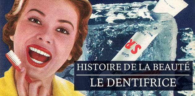 Histoire de la beauté — Le dentifrice