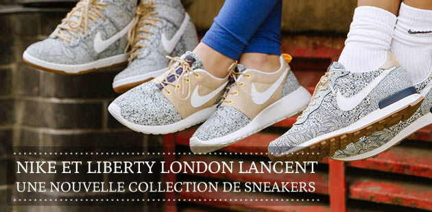 Nike et Liberty London lancent une nouvelle collection de sneakers