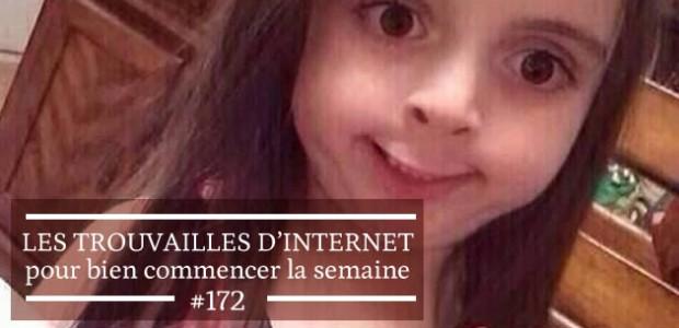Les trouvailles d'Internet pour bien commencer la semaine #172