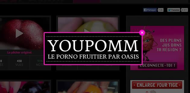 Youpomm, le porno fruitier par Oasis