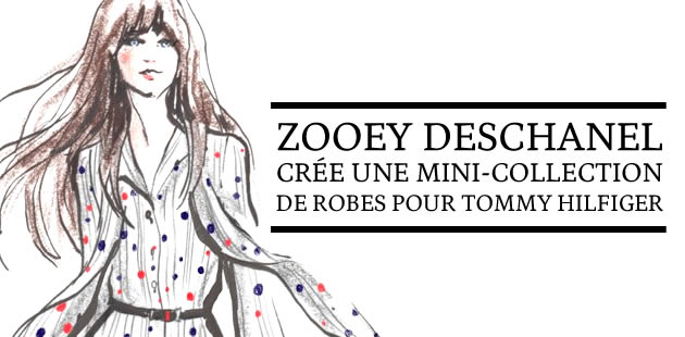 Zooey Deschanel crée une mini-collection de robes pour Tommy Hilfiger