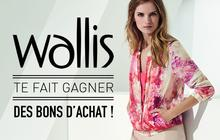 Wallis vous fait gagner des bons d'achat !