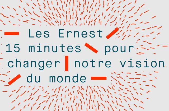 Les TED de la semaine − Hors série : les Ernest