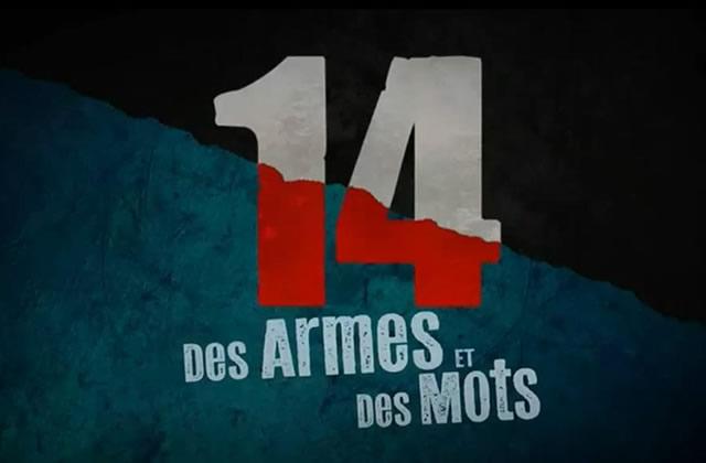 «14, des armes et des mots », un docu-fiction sensationnel