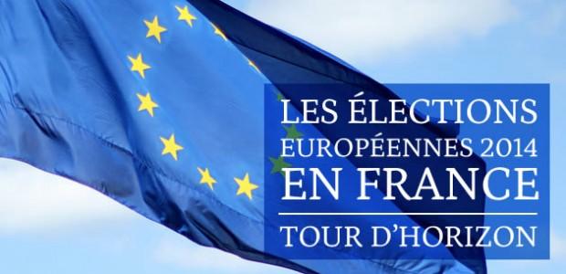Les élections européennes 2014 en France — Tour d'horizon