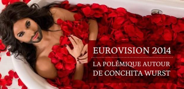 Eurovision 2014 : la polémique autour de Conchita Wurst