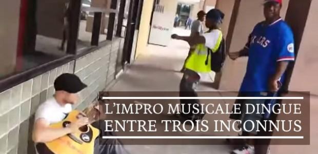 L'impro musicale dingue entre trois inconnus
