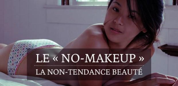 Le « no-makeup », la non-tendance beauté