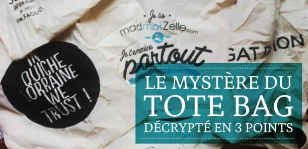 Le mystère du Tote Bag décrypté en 3 points
