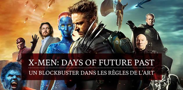X-Men: Days of Future Past, un blockbuster dans les règles de l'art