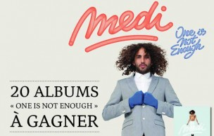 Lien permanent vers 20 albums « One is not enough » de Medi à gagner !