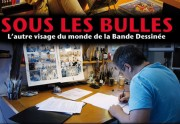 Sous les Bulles, un documentaire sur la BD disponible en streaming