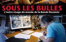 Sous les Bulles, un documentaire sur la BD disponible en streaming