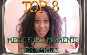 Lien permanent vers Le Top 8 des moments de séries télé par La Ringarde