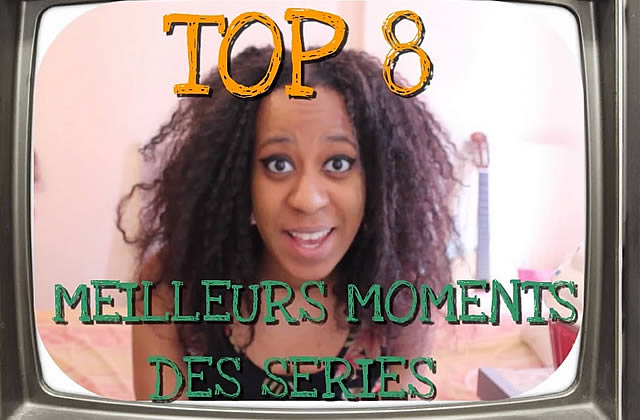 Le Top 8 des moments de séries télé par La Ringarde