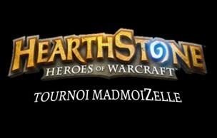 Lien permanent vers Inscrivez-vous au 2nd tournoi Hearthstone madmoiZelle