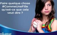 Always lance #CommeUneFille, une campagne de pub anti-stéréotypes