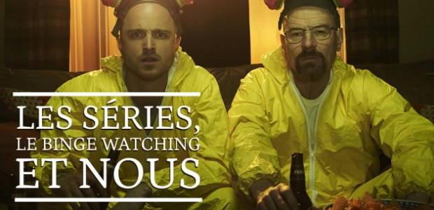 Les séries, le binge watching et nous