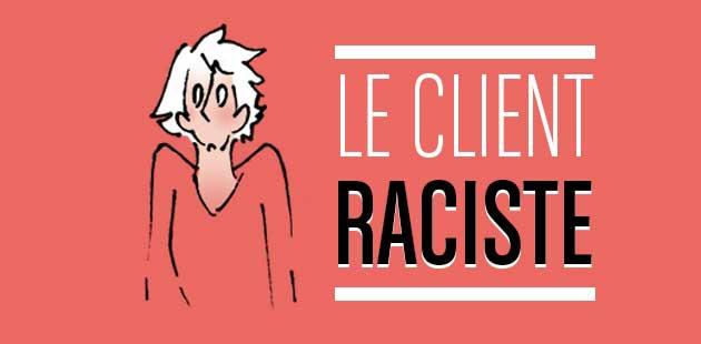 Le client raciste – Le dessin de Cy.