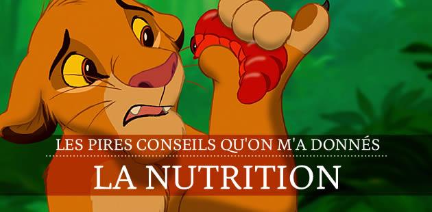 Les pires conseils qu'on m'a donnés — La nutrition