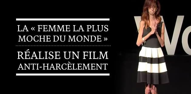 La «femme la plus moche du monde» réalise un film anti-harcèlement