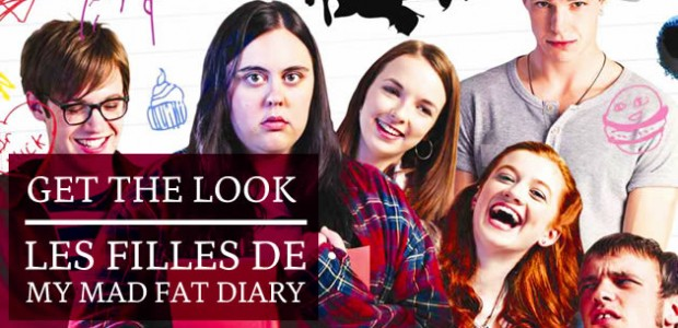 Get The Look – My Mad Fat Diary