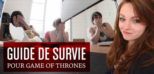 Guide de survie pour Game of Thrones (sans spoiler)
