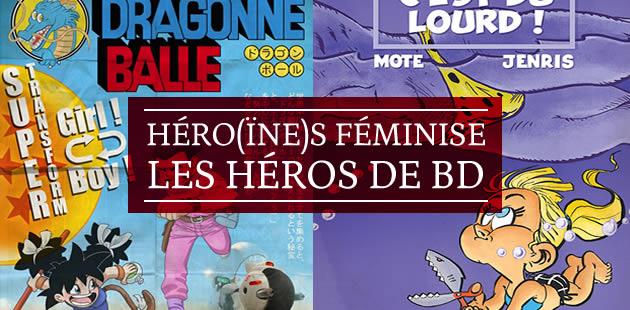 Héro(ïne)s féminise les héros de BD