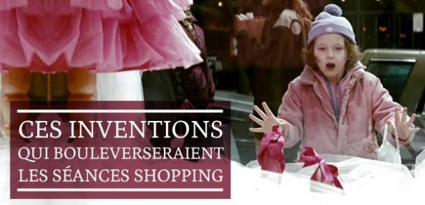 Ces inventions qui bouleverseraient les séances shopping