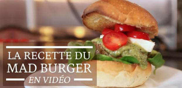 La recette du Mad Burger en vidéo !