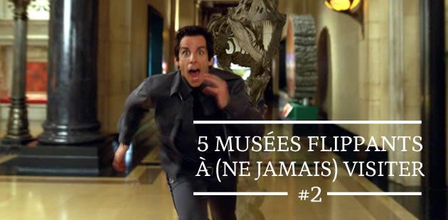 5 musées flippants à (ne jamais) visiter #2