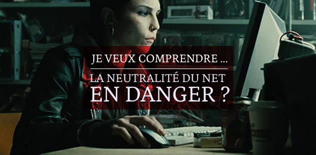 big-neutralite-net-je-veux-comprendre