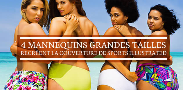 4 mannequins grandes tailles recréent la couverture de Sports Illustrated